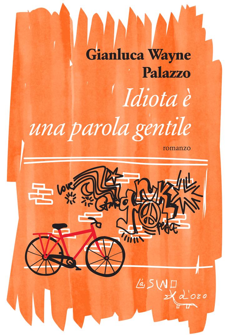 Venerdì 28 Giugno, ore 18:30 Gianluca Wayne Palazzo incontra i lettori